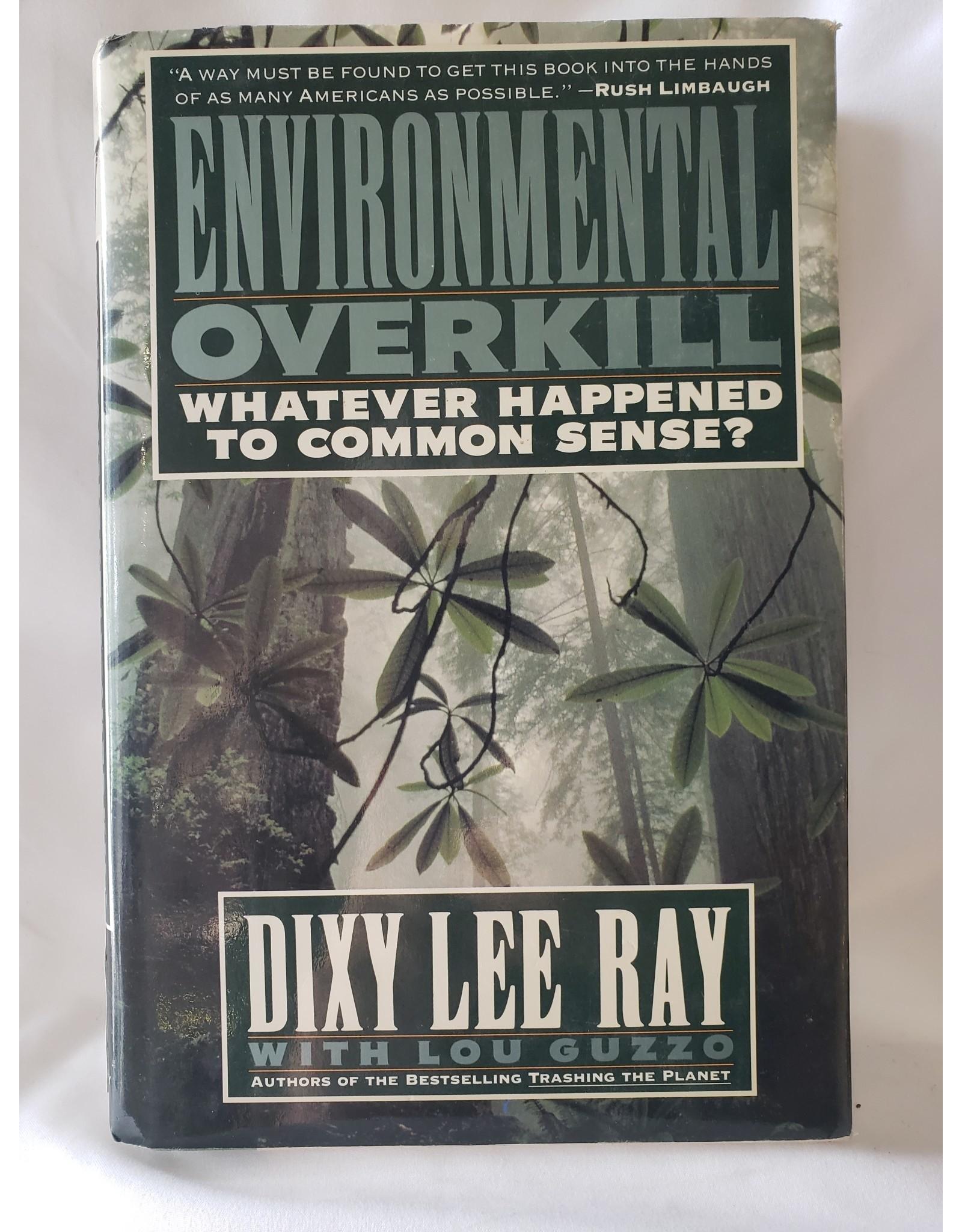 Environmental Overkill