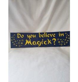 Azure Green Bumper Sticker | Do You Believe in Magick?