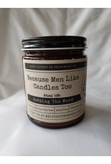 "Because Men Like Candles Too - Infused With "" Setting The Mood"" - Cedar Bourbon"