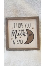 I Love You To The Moon - 6x6 Sign