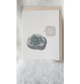 Greeting Card   You're A Gem