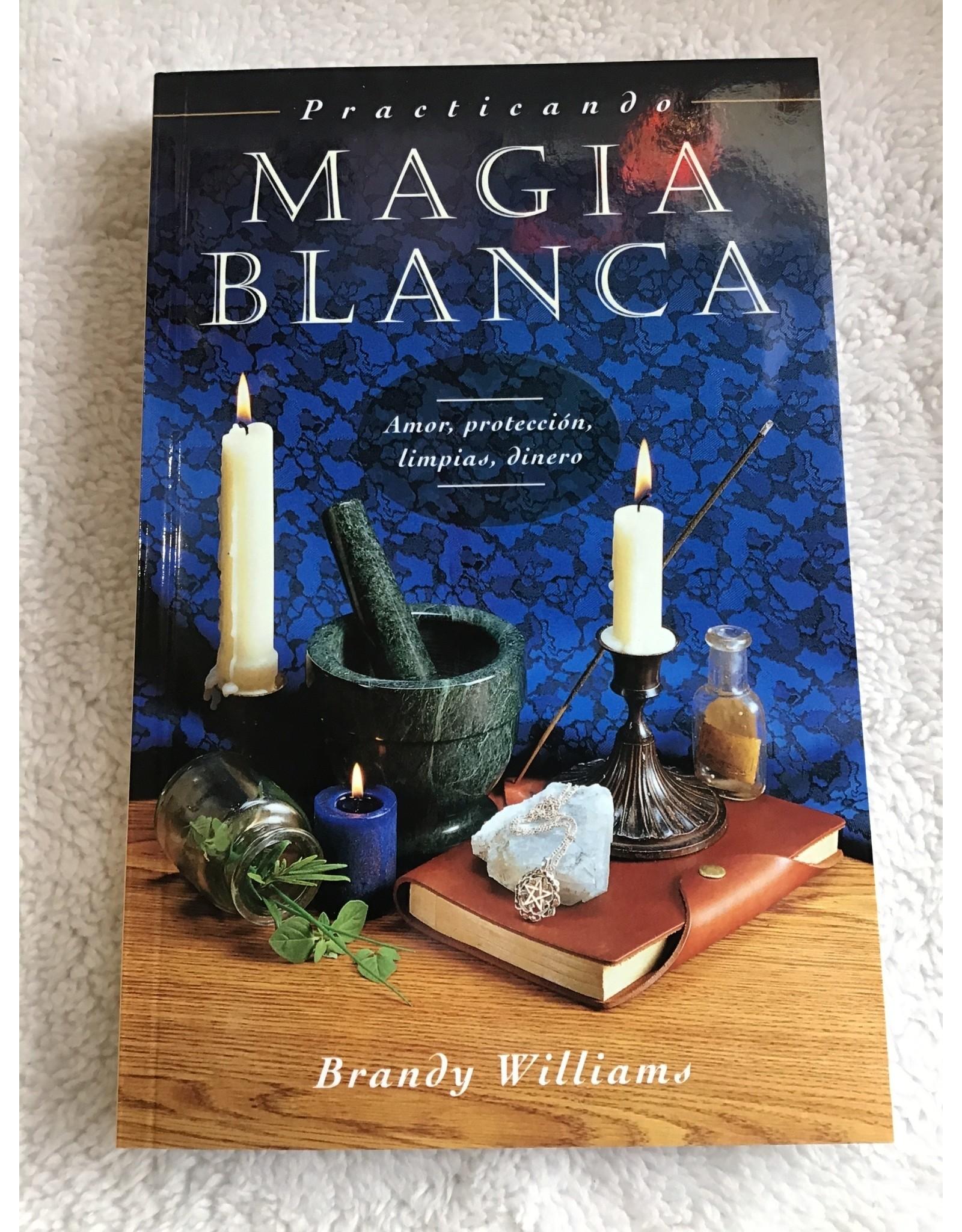 Practicando Magia Blanca