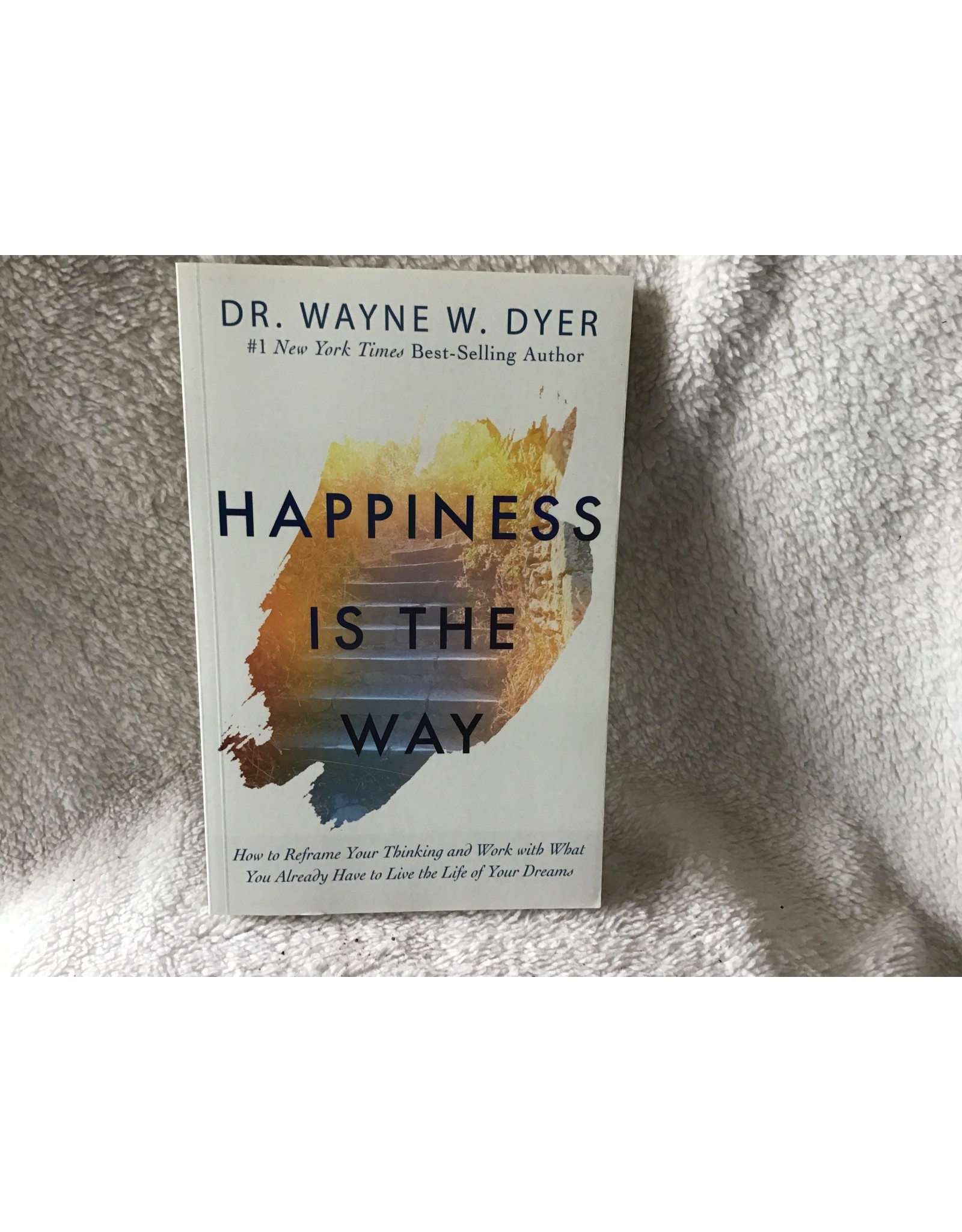 Happiness is The Way