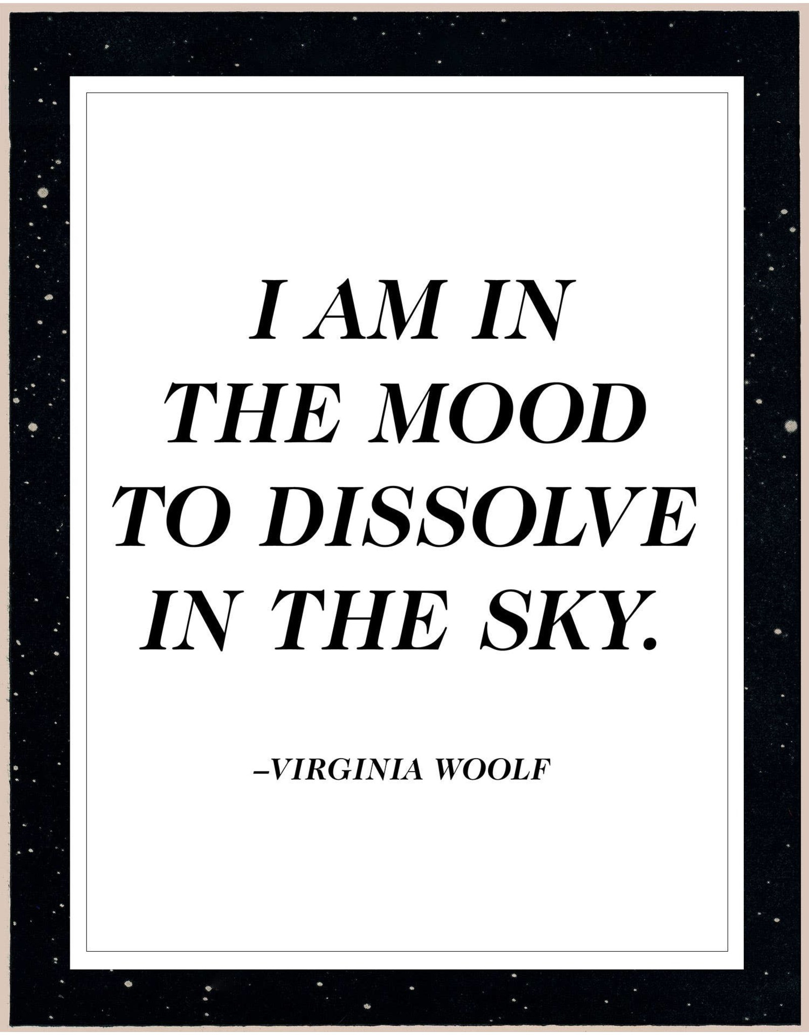 """Capricorn Press Virginia Woolf Quote - """"In The Mood"""" 