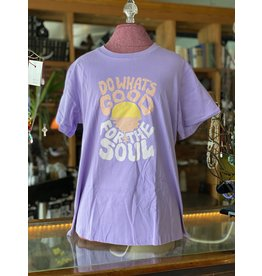 """Todd Vonstein """" Do What's Good For The Soul """" T- Shirt"""