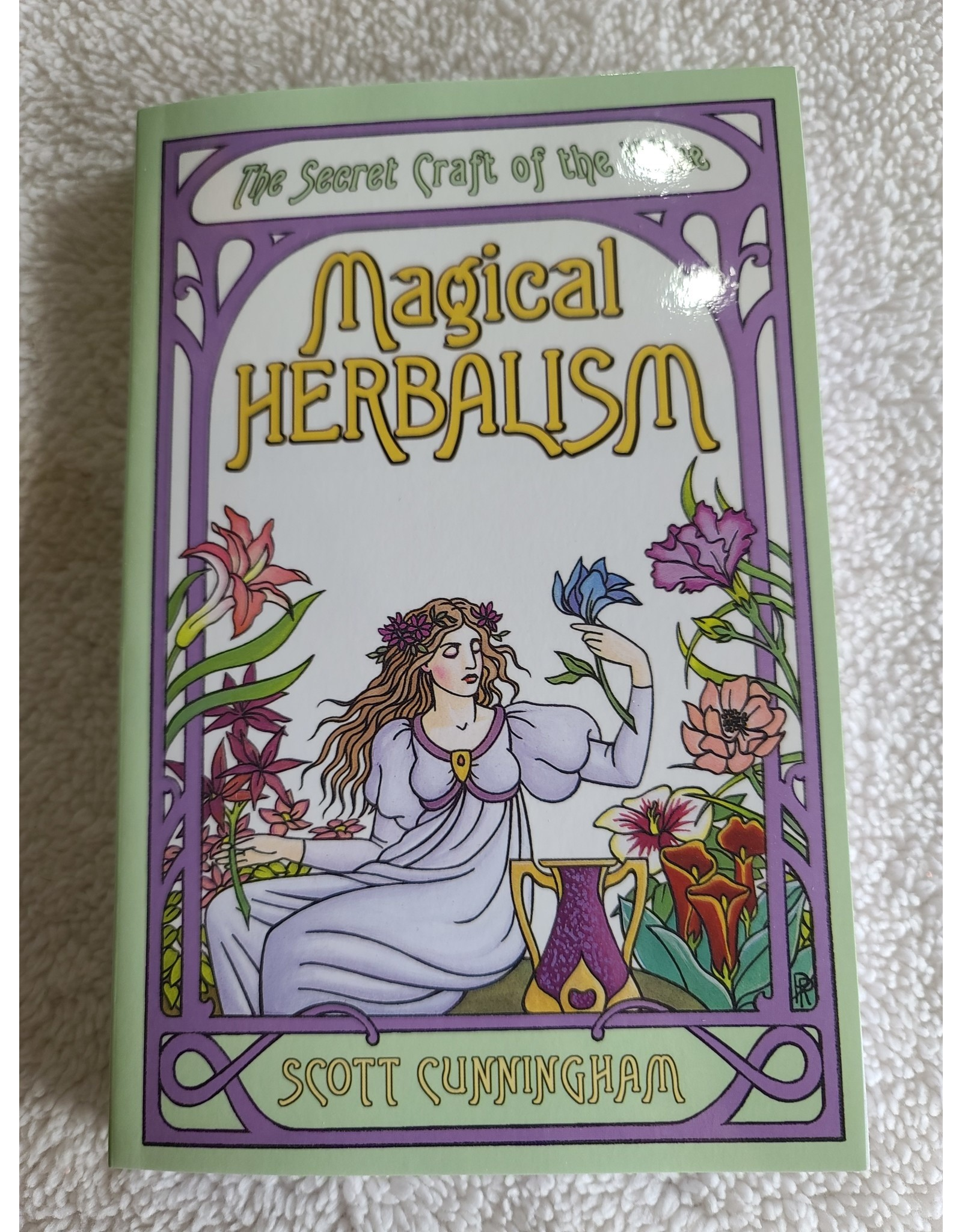 The Secret Craft of the Wise Magical Herblism