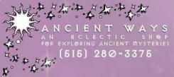 Ancient Ways - Des Moines