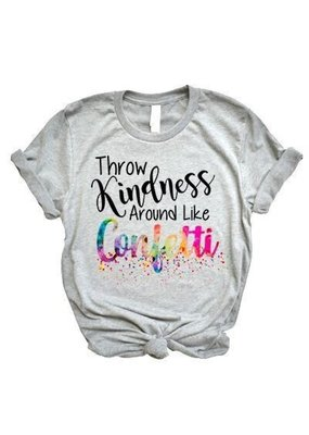 Matty & Lux Throw Kindness Around Like Confetti Tee