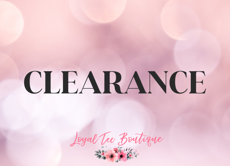 CLEARANCE - ALL SALES FINAL