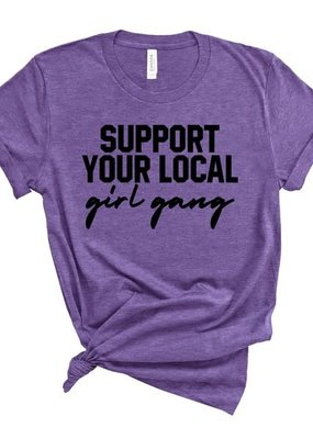 Sweet Caroline Boutique Support Your Local Girl Gang