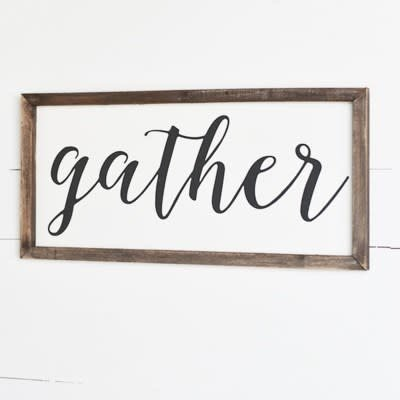 Home & Garden Reclaim Gather Wood Sign