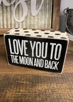 Love You To The Moon And Back Sign