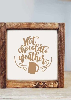 Pine Designs Hot Chocolate Weather Sign