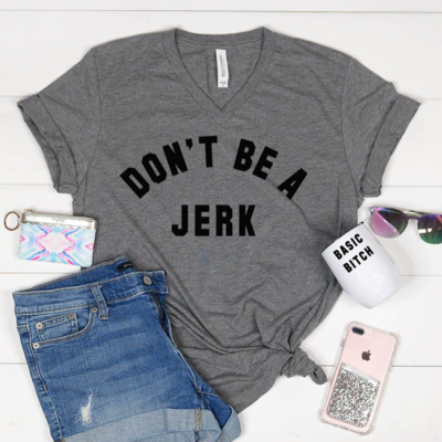 Mugsby Don't Be a Jerk V-Neck (S-2XL)