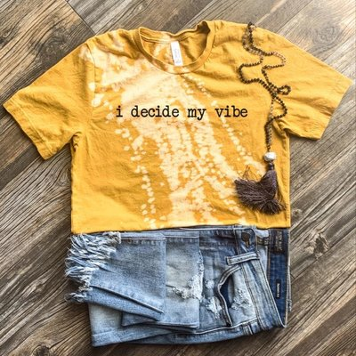 """D&E Tees Mustard """"I Decide My Vibe"""" Bleached Tee (S-3XL)"""