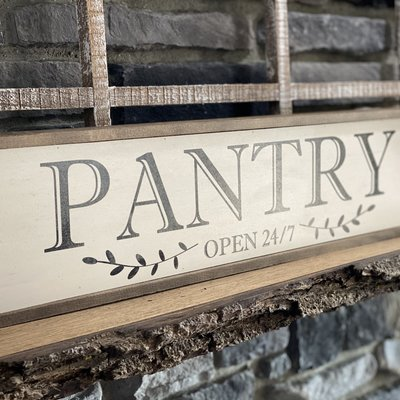 "Driftless Studios 24""x6"" Pantry 24/7 Sign"
