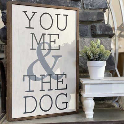 "Driftless Studios 12"" x 18"" You Me & the Dog Sign"