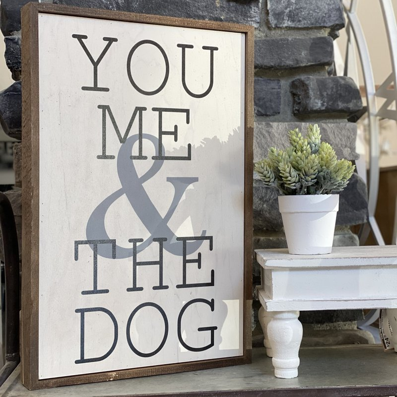 "Driftless Studios 12"" x 18"" You Me & the Dog Sign"