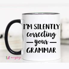 Mugsby I'm Silently Correcting your Grammar Mug