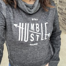 Ocean and 7th Stay Humble Hustle Hard Cowl Neck (S-XL)