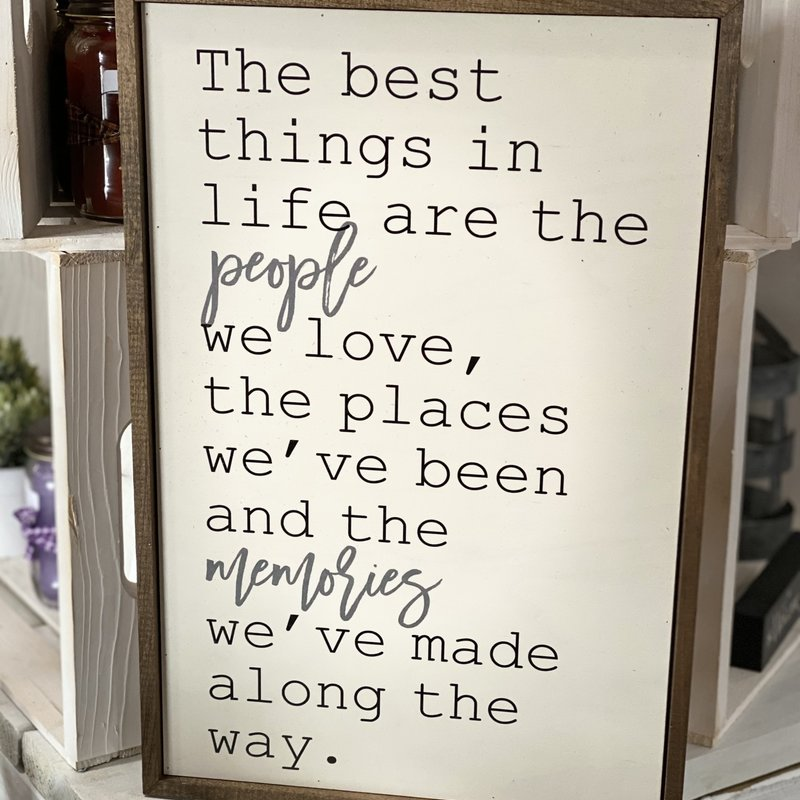 Driftless Studios 12x18 Best Things in Life Sign
