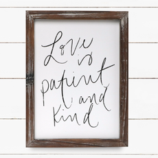 Sweet Water Decor 9x12 Love is Patient & Kind Sign
