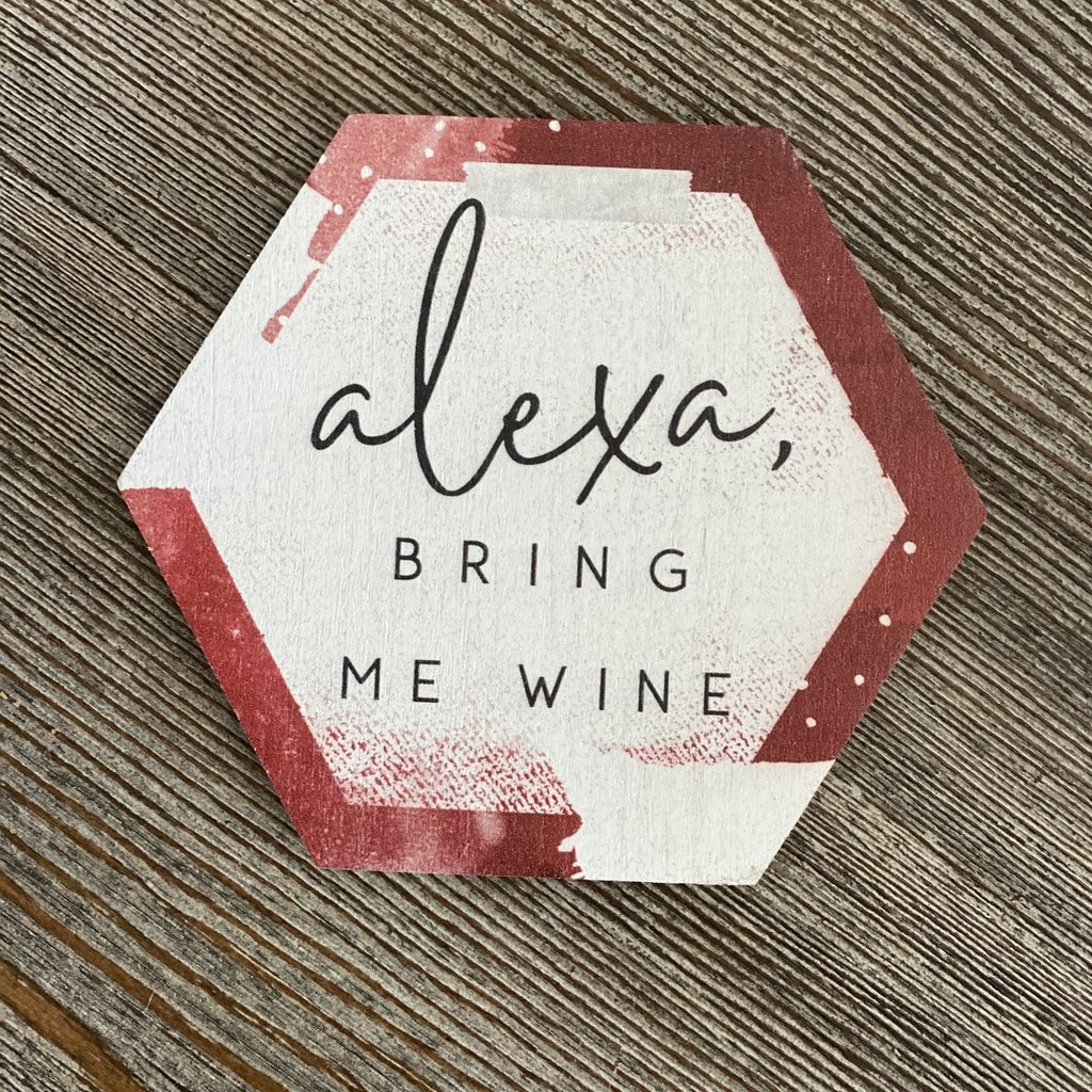 Sincere Surroundings Alexa Bring Me Wine Coaster
