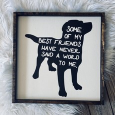 William Rae Designs Dogs Best Friend Wood Sign