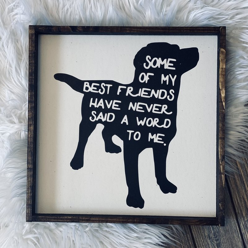 William Rae Designs Dogs Best Friend Wood Sign