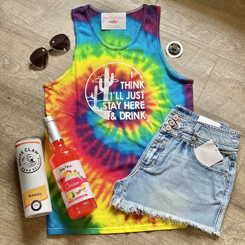 Color Tone Stay Here & Drink Tie Dye Tank (S-3XL)