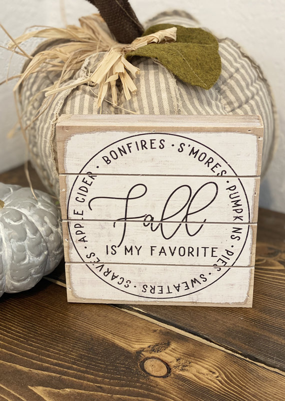 Sincere Surroundings Fall is My Favorite Rustic Sign (2 Sizes)