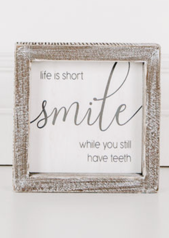 Adams & Co Smile While You Still Have Teeth Sign