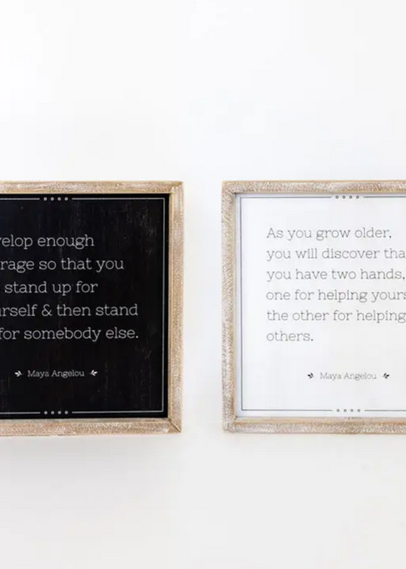 Adams & Co Double Sided Maya Angelou Sign