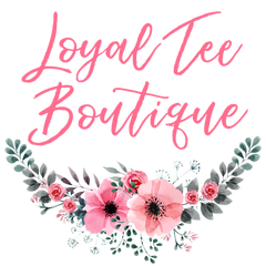 Loyal Tee Boutique