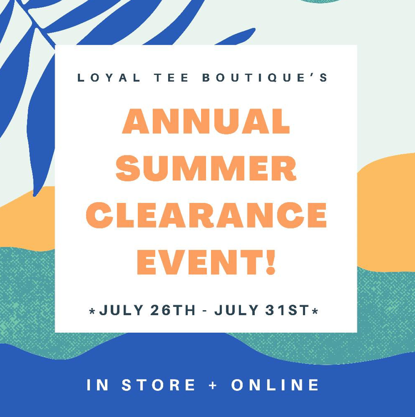 SHOP OUR ANNUAL SUMMER CLEARANCE EVENT NOW!