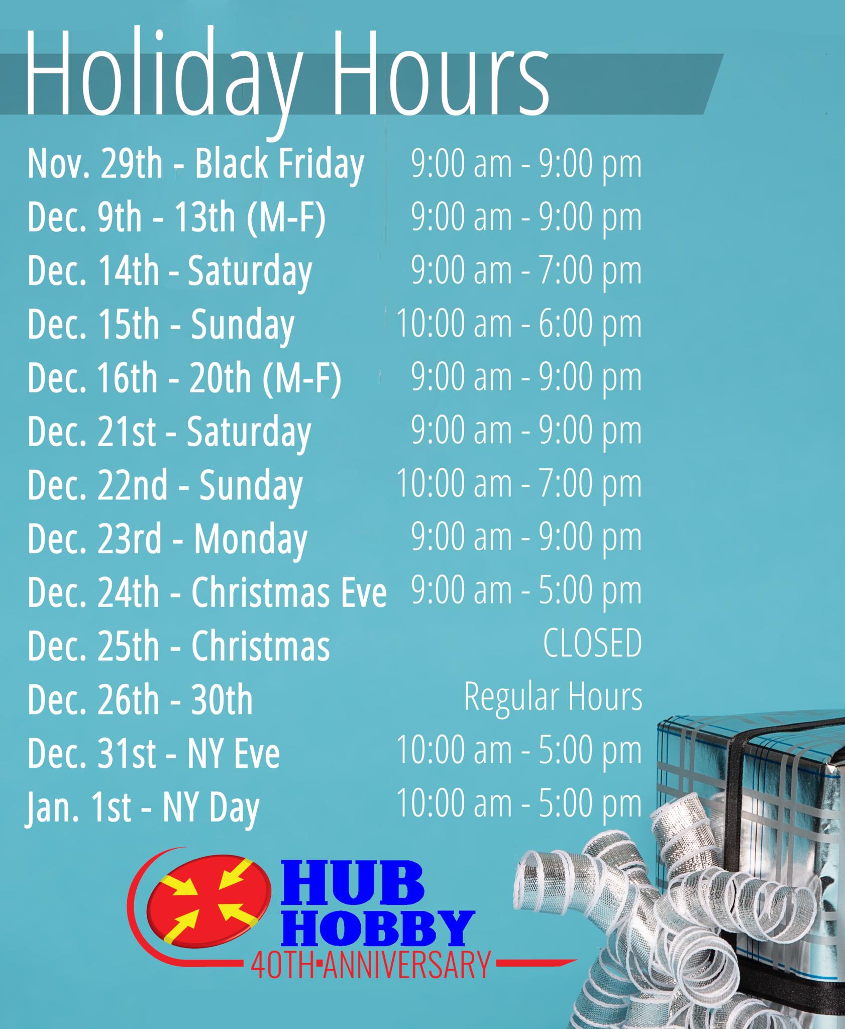 Hub Hobby Holiday Hours 2019
