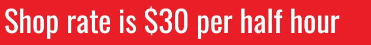 shop rate is $30 per half hour
