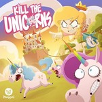 Morning Kill the Unicorns KS