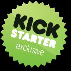 Kickstarter Exclusive