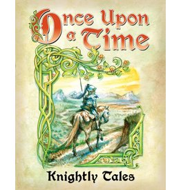 Atlas Games Once Upon a Time: Knightly Tales