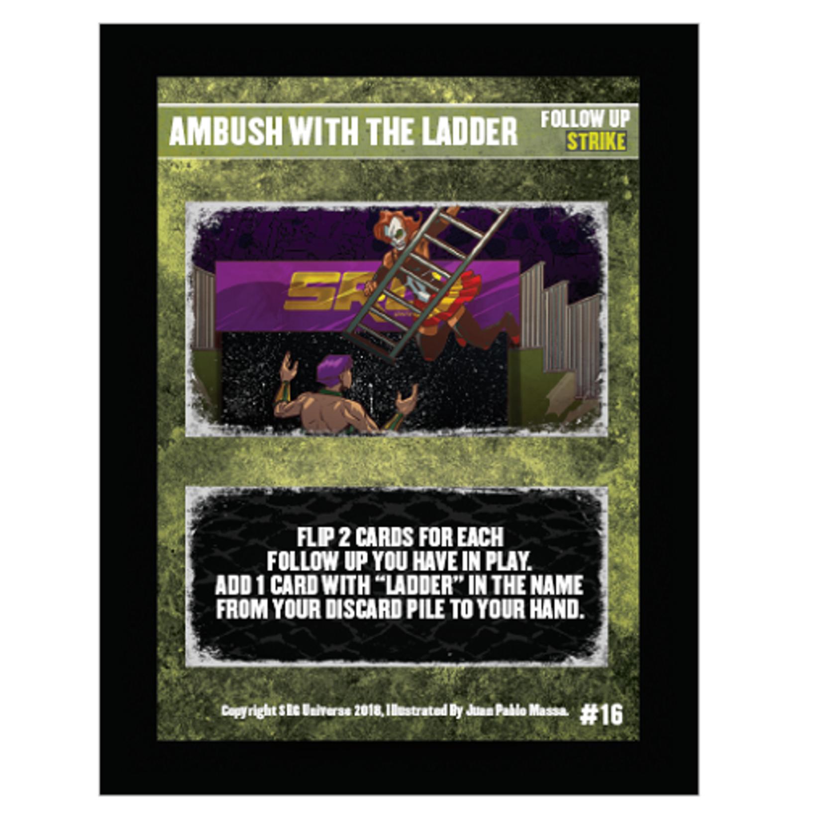 SRG Ambush With The Ladder