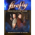 Margaret Weis Productions, LTD Firefly RPG: Smugglers Guide to the Rim