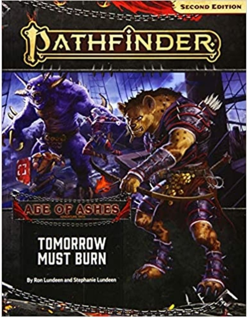 Paizo Age of Ashes Part 3 - Tomorrow Must Burn 2E RPG
