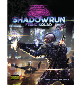 Catalyst Game Labs Shadowrun RPG Firing Squad