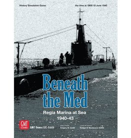 GMT Beneath the Med: Regia Marina at Sea 1940-1943