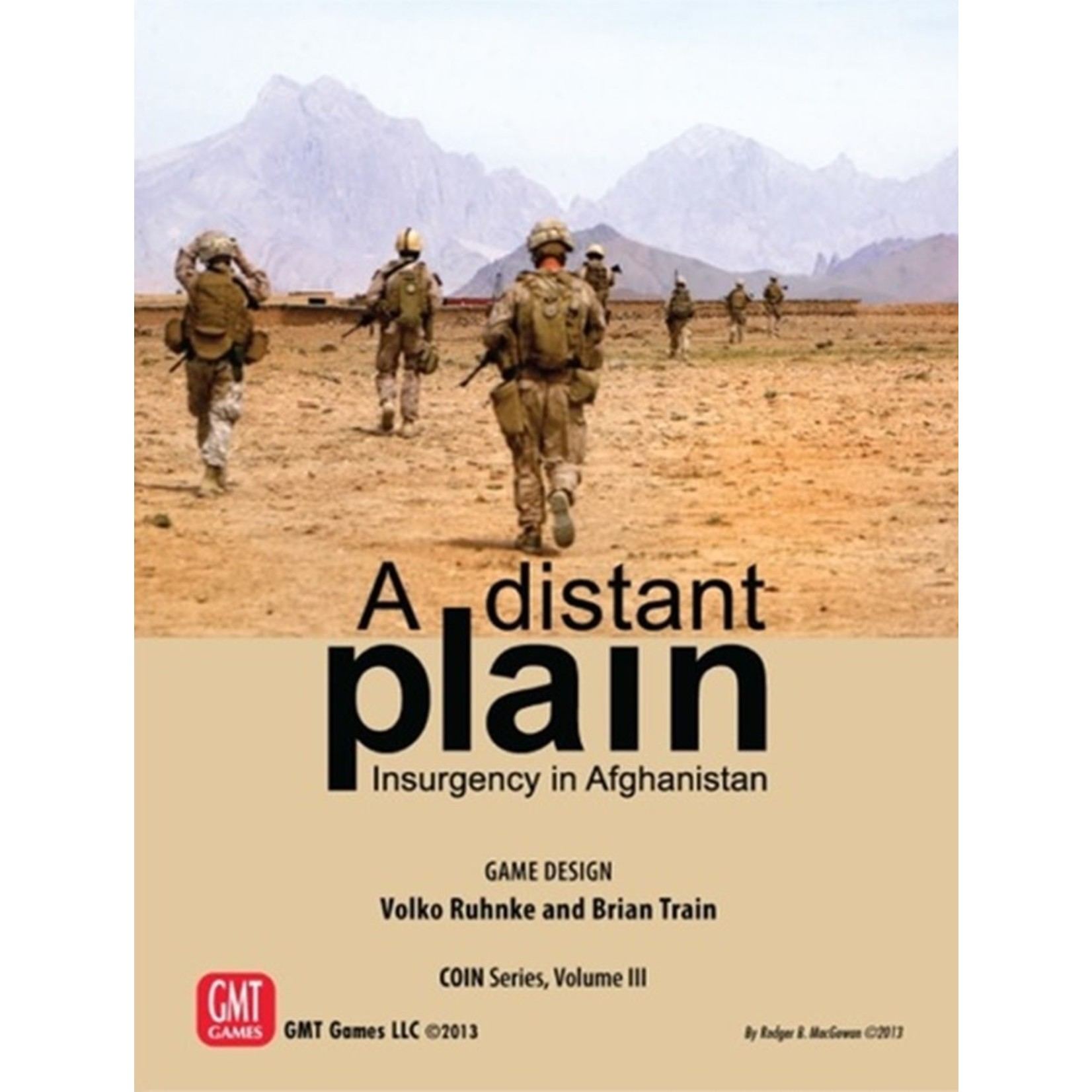 GMT A Distant Plain: Insurgency in Afghanistan