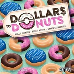 Crafty Games Dollar$ to Donuts + Deluxe Upgrade KS