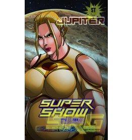 SRG Supershow Cosmic Jupiter