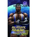 SRG Supershow Cosmic Neptune