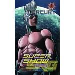 SRG Supershow Cosmic Mercury